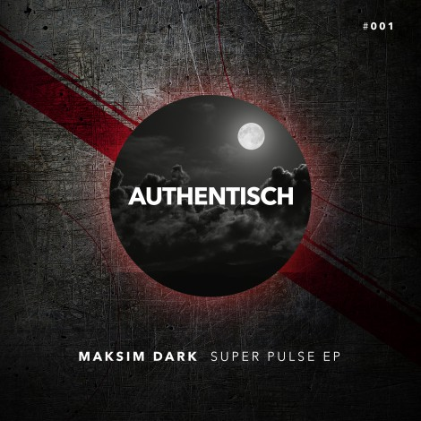 Maksim Dark – SuperPulse E.P.